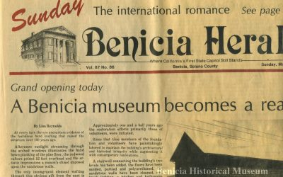 Benicia Historical Museum Marks 35th Anniversary